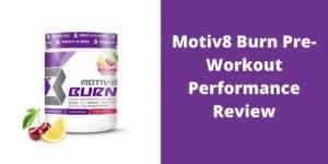 Motiv8 Burn Reviews