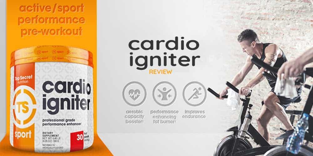 Top Secret Nutrition Cardio Igniter Review