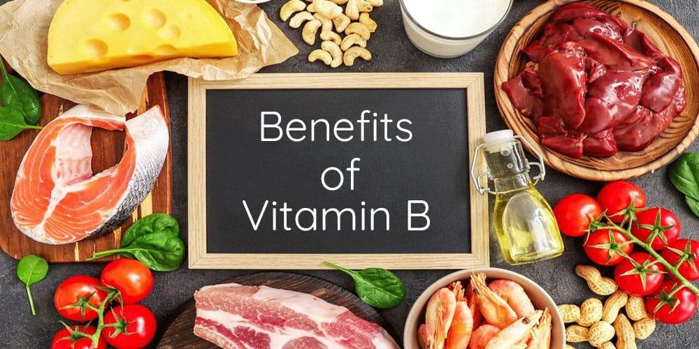 Benefits of Vitamin B