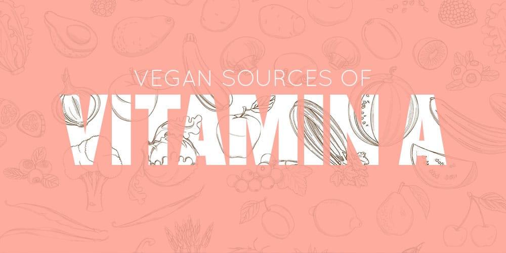 Vegan Sources of Vitamin A
